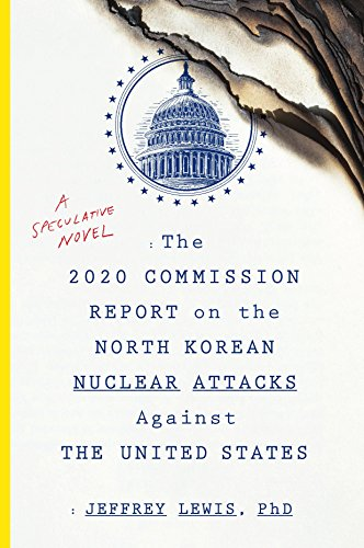 「The 2020 Commission Report on the North Korean Nuclear Attacks Against the United State」~ちょっと長いけど軍オタなら多分読みやすいと思うので読んだらいいよ   Gonzブログ